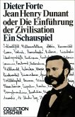 Jean Henry Dunant oder Die Einführung der Zivilisation (eBook, ePUB)