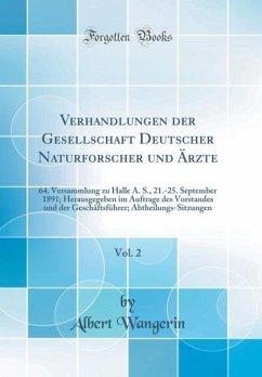 Verhandlungen der Gesellschaft Deutscher Naturforscher und Ärzte, Vol. 2