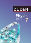 Duden Physik - Gymnasium Bayern 7. Jahrgangsstufe - Schülerbuch