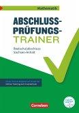 Abschlussprüfungstrainer Mathematik - Sachsen-Anhalt 10. Schuljahr - Mittlerer Schulabschluss