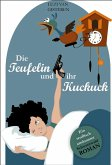 Die Teufelin und ihr Kuckuck (eBook, ePUB)