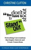 You don't have to shout to Stand Out (eBook, ePUB)
