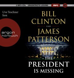 The President is Missing - Clinton, Bill;Patterson, James