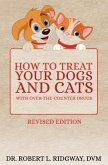 How to Treat Your Dogs and Cats with Over-the-Counter Drugs (eBook, ePUB)