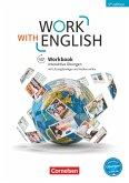 Work with English A2-B1+ - Allgemeine Ausgabe - Workbook mit interaktiven Übungen auf scook.de