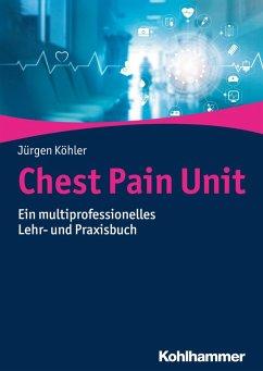 Chest Pain Unit (eBook, ePUB) - Köhler, Jürgen