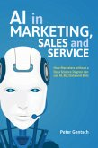 AI in Marketing, Sales and Service