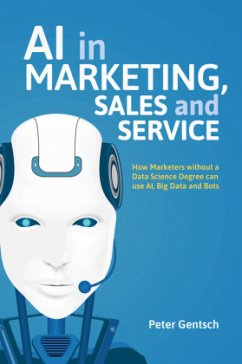 AI in Marketing, Sales and Service - Gentsch, Peter