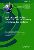 System Level Design from HW/SW to Memory for Embedded Systems