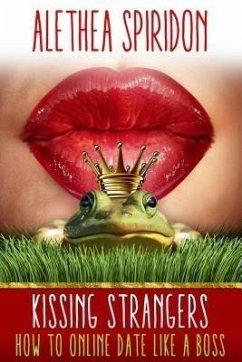 Kissing Strangers (eBook, ePUB)