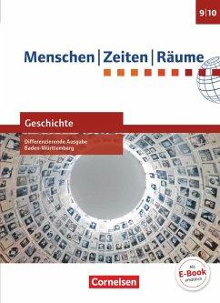 Menschen-Zeiten-Räume - Geschichte Band 3: 9./10. Schuljahr - Differenzierende Ausgabe Baden-Württemberg - Schülerbuch - Brokemper, Peter; Humann, Wolfgang; Köster, Elisabeth; Potente, Dieter
