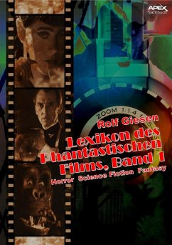 LEXIKON DES PHANTASTISCHEN FILMS, BAND 1 - Horror, Science Fiction, Fantasy (eBook, ePUB) - Giesen, Rolf