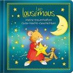 Leo Lausemaus - Meine traumhaften Gute-Nacht-Geschichten