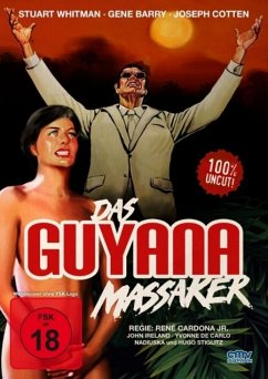 Das Guyana Massaker Uncut Edition