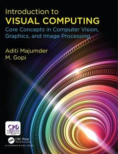Introduction to Visual Computing (eBook, PDF) - Majumder, Aditi; Gopi, M.
