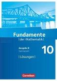 Fundamente der Mathematik - Ausgabe B 10. Schuljahr - Lösungen zum Schülerbuch