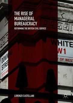 The Rise of Managerial Bureaucracy - Castellani, Lorenzo