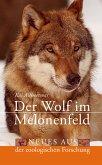 Der Wolf im Melonenfeld (eBook, ePUB)
