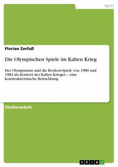 Die Macht der Olympischen Idee (eBook, ePUB) - Zerfaß, Florian