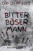 Bitter Böser Mann