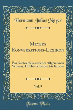 Meyers Konversations-Lexikon, Vol. 9