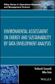 Environmental Assessment on Energy and Sustainability by Data Envelopment Analysis (eBook, ePUB)