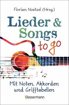 Lieder & Songs to go (eBook, ePUB)