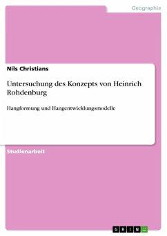Untersuchung des Konzepts von Heinrich Rohdenburg (eBook, ePUB)