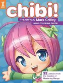 Chibi! The Official Mark Crilley How-to-Draw Guide (eBook, ePUB)