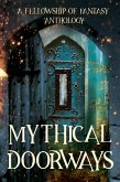 Mythical Doorways (Fellowship of Fantasy) (eBook, ePUB)