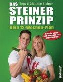 Das Steiner Prinzip - Dein 12-Wochen-Plan (Mängelexemplar)