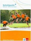 Schnittpunkt Mathematik 8. Differenzierende Ausgabe Rheinland-Pfalz und Saarland. Schülerbuch Klasse 8