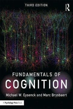 Fundamentals of Cognition (eBook, ePUB) - Eysenck, Michael W.; Brysbaert, Marc