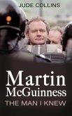 Martin McGuinness: (eBook, ePUB)