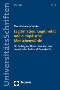 Legitimation, Legitimität und europäische Mensc...