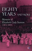 Eighty Years and More: Memoirs of Elizabeth Cady Stanton (1815-1897) (eBook, ePUB)