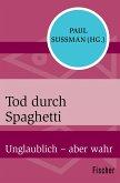 Tod durch Spaghetti (eBook, ePUB)