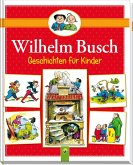 Wilhelm Busch Geschichten für Kinder (eBook, ePUB)