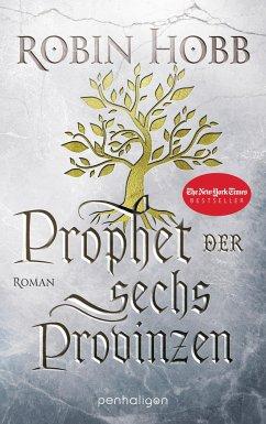 Prophet der sechs Provinzen / Das Erbe der Weitseher Bd.2 - Hobb, Robin