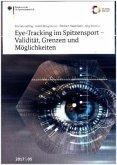 Eye-Tracking im Spitzensport - Validität, Grenzen und Möglichkeiten