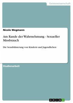 Am Rande der Wahrnehmung - Sexueller Missbrauch (eBook, ePUB)