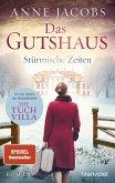 Stürmische Zeiten / Das Gutshaus Bd.2