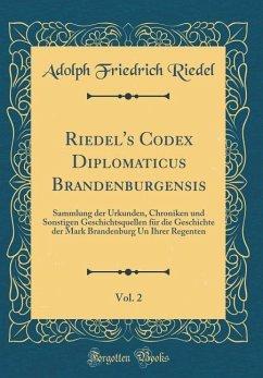 Riedel's Codex Diplomaticus Brandenburgensis, Vol. 2