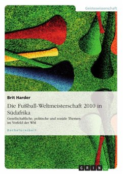 Die Fußball-Weltmeisterschaft 2010 in Südafrika (eBook, ePUB)