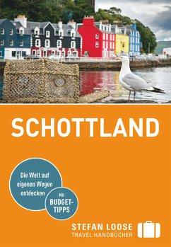 Stefan Loose Reiseführer Schottland (eBook, ePUB) - Eickhoff, Matthias
