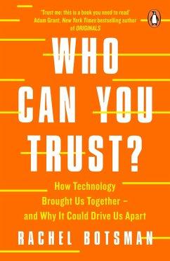 Who Can You Trust? - Botsman, Rachel