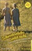 Schwesternliebe rostet nicht (eBook, ePUB)