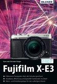 Fujifilm X-E3: Für bessere Fotos von Anfang an! (eBook, PDF)