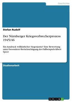 Der Nürnberger Kriegsverbrecherprozess 1945/46 (eBook, ePUB)