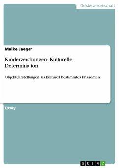 Kinderzeichungen- Kulturelle Determination (eBook, ePUB)